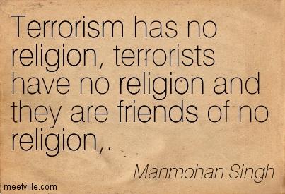 Quotation-Manmohan-Singh-religion-terrorism-friends-Meetville-Quotes-132014